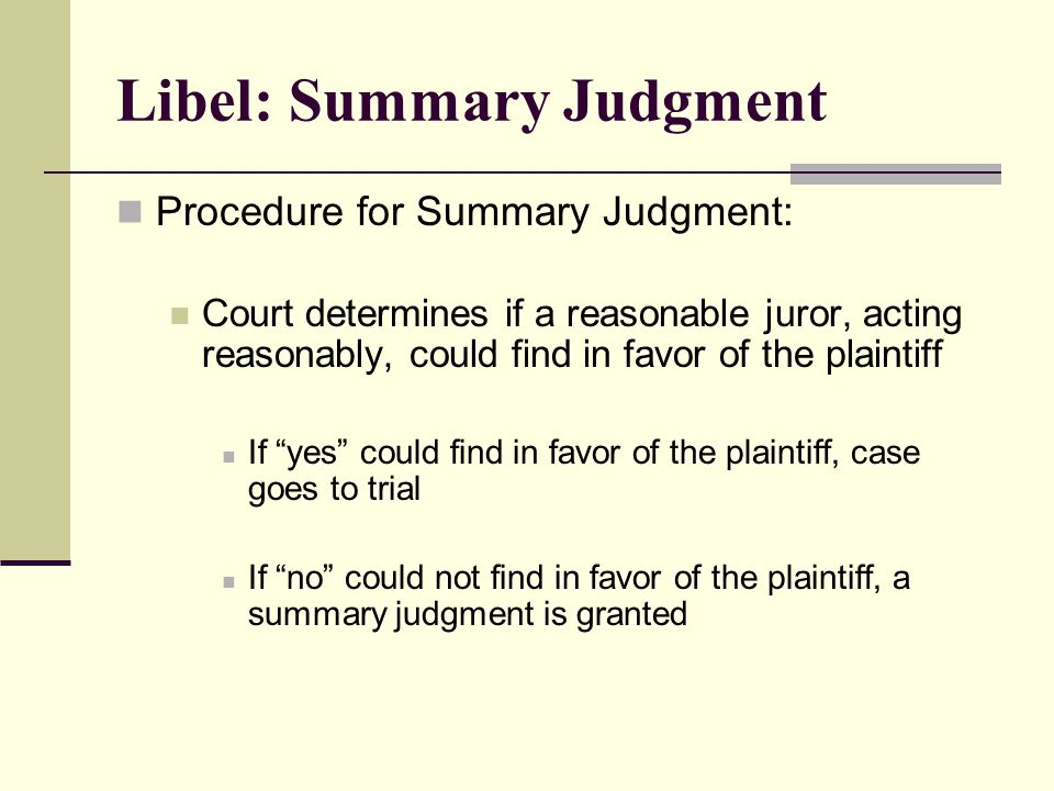 Libel: Summary Judgment