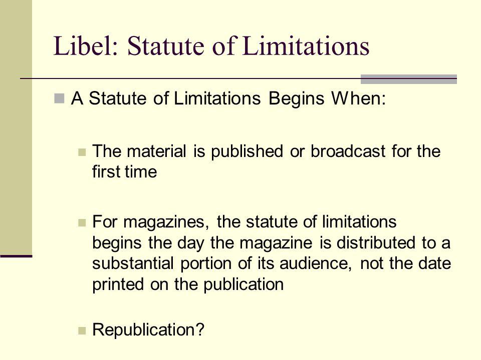 Libel: Statute of Limitations