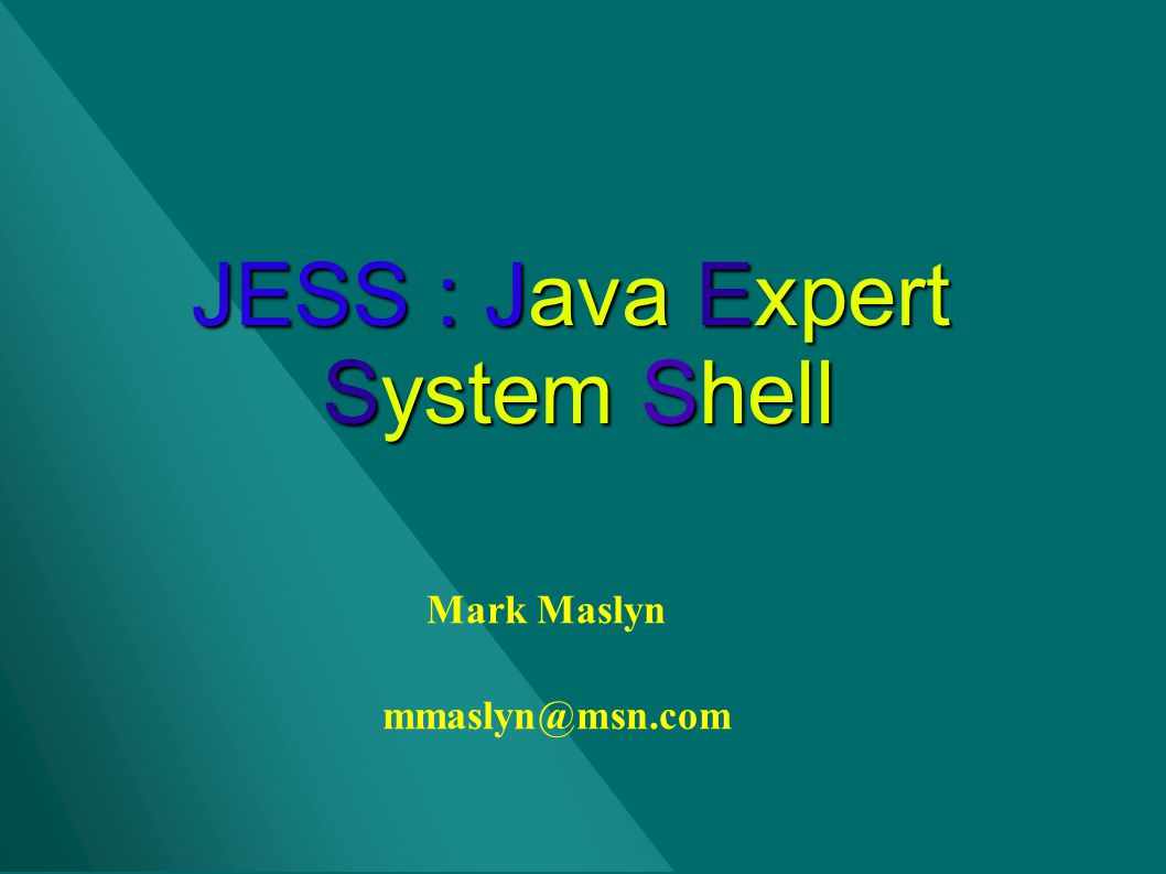JESS : Java Expert System Shell