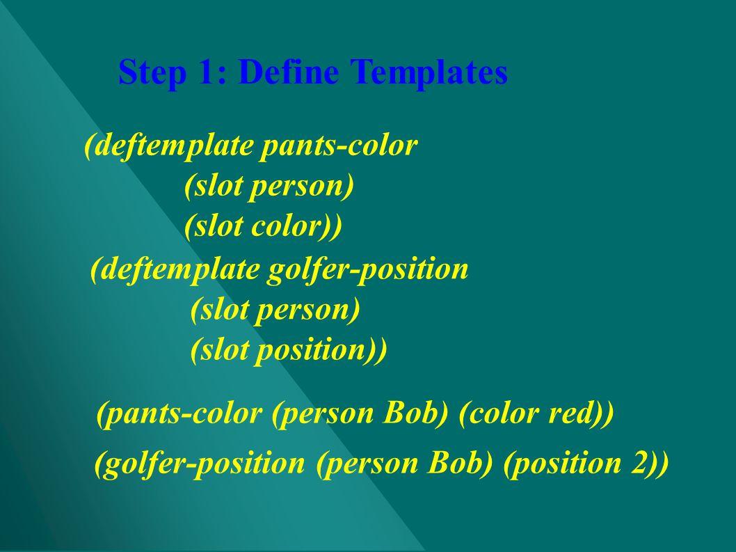 Step 1: Define Templates