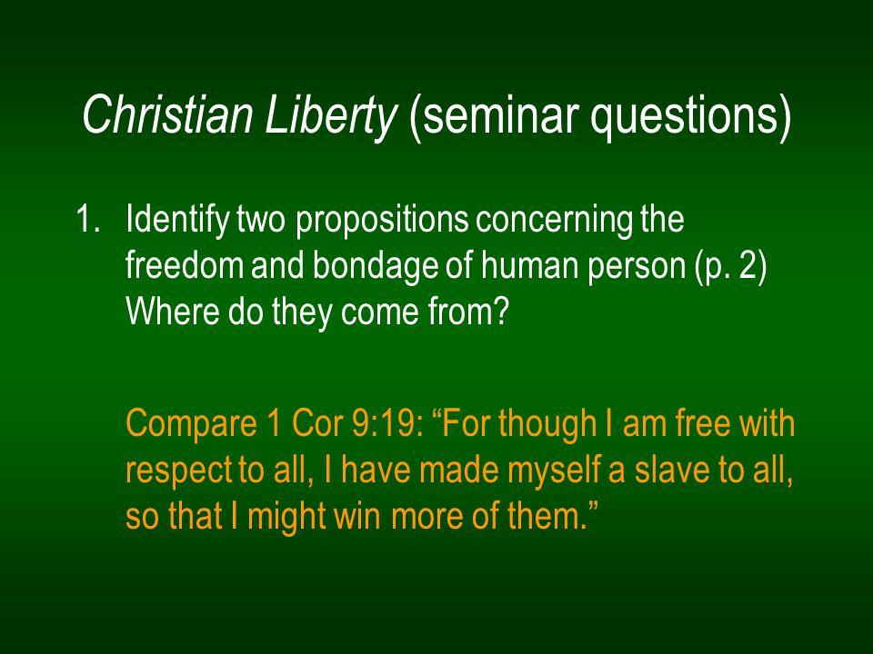 Christian Liberty (seminar questions)