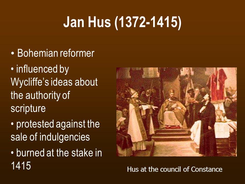 Jan Hus (1372-1415) Bohemian reformer