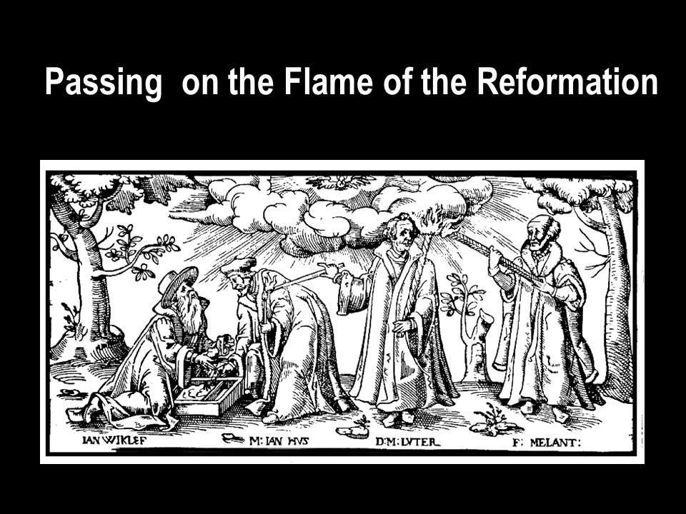 Passing on the Flame of the Reformation