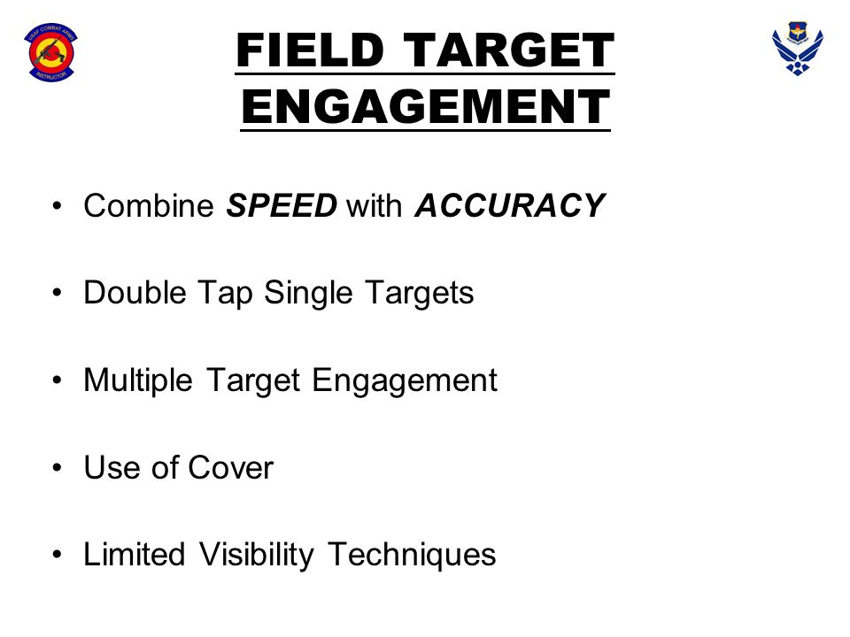 FIELD TARGET ENGAGEMENT