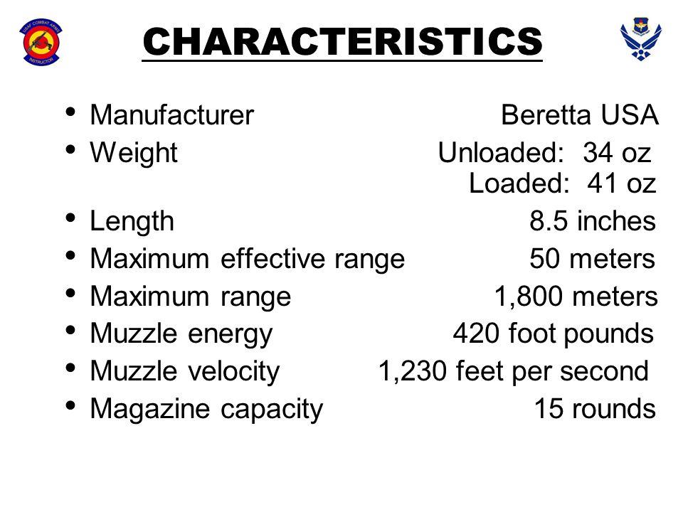 CHARACTERISTICS Manufacturer Beretta USA