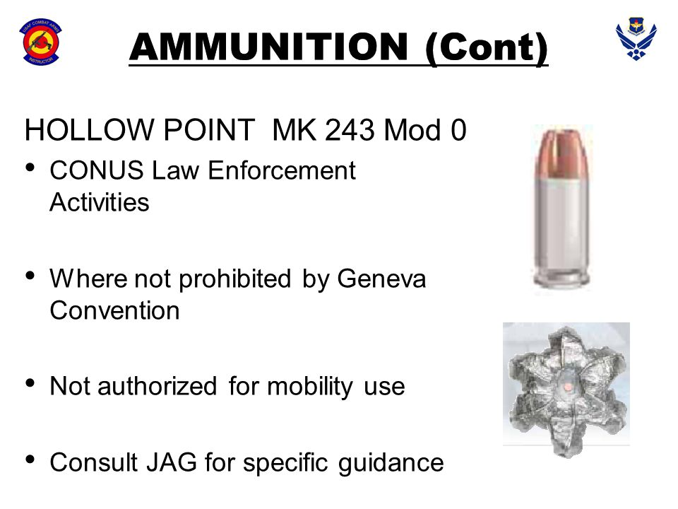 AMMUNITION (Cont) HOLLOW POINT MK 243 Mod 0