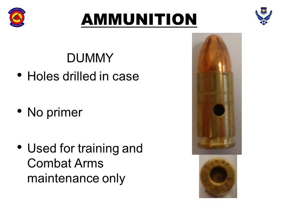 AMMUNITION DUMMY Holes drilled in case No primer