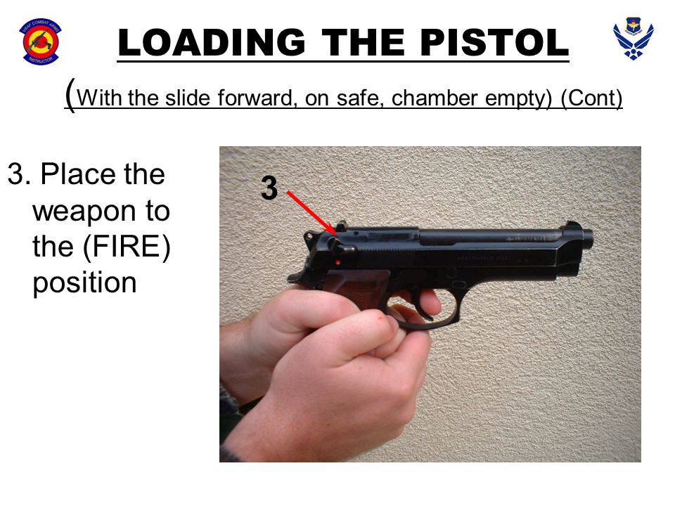 LOADING THE PISTOL (With the slide forward, on safe, chamber empty) (Cont)