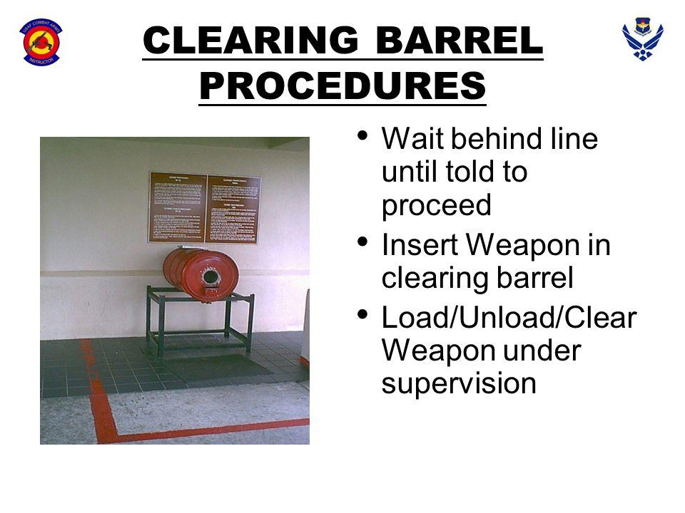 CLEARING BARREL PROCEDURES