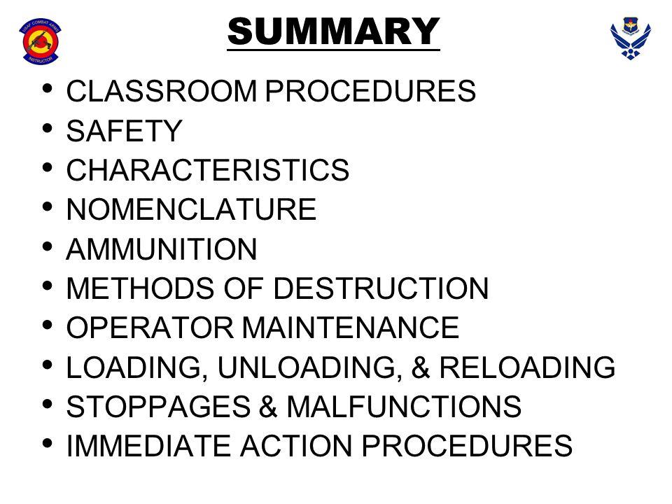 SUMMARY CLASSROOM PROCEDURES SAFETY CHARACTERISTICS NOMENCLATURE