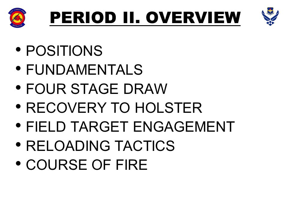 PERIOD II. OVERVIEW POSITIONS FUNDAMENTALS FOUR STAGE DRAW