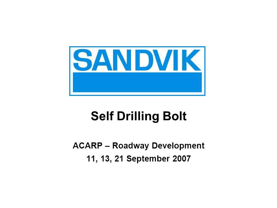 ACARP – Roadway Development 11, 13, 21 September 2007