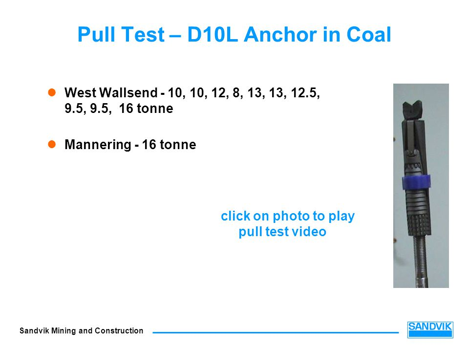 Pull Test – D10L Anchor in Coal
