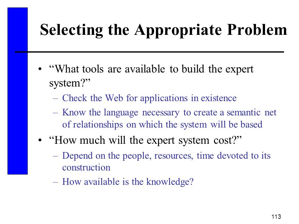 Selecting the Appropriate Problem