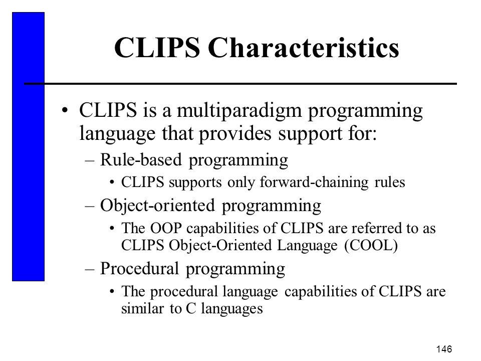 CLIPS Characteristics