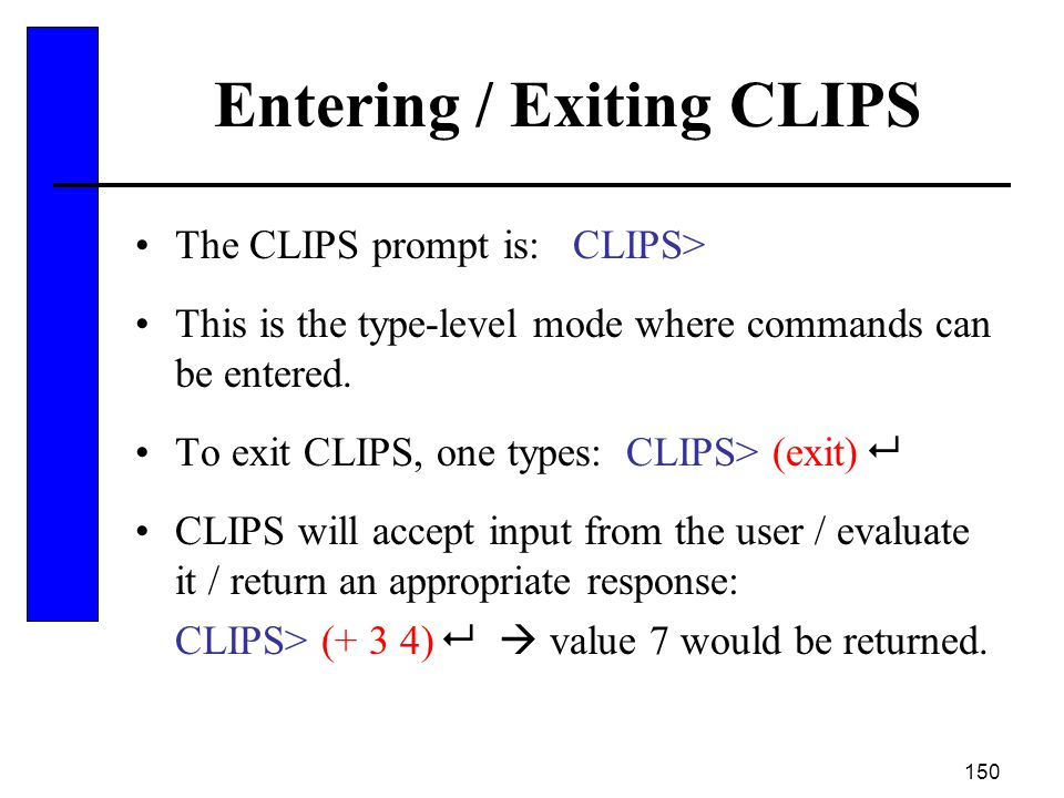 Entering / Exiting CLIPS