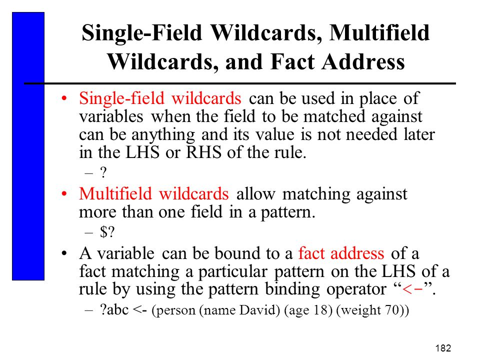 Single-Field Wildcards, Multifield Wildcards, and Fact Address