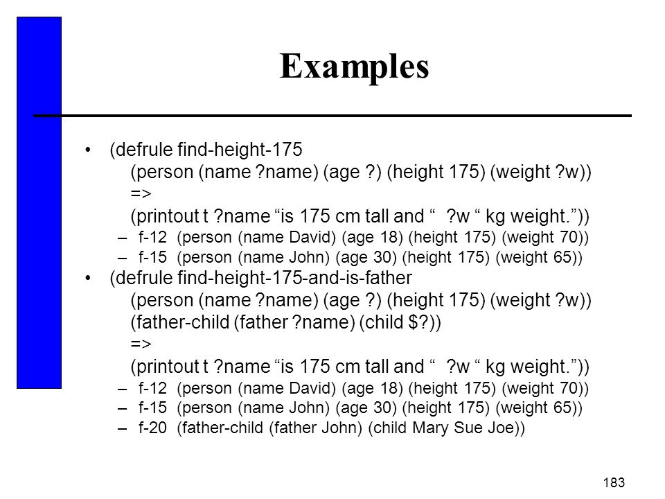 Examples (defrule find-height-175