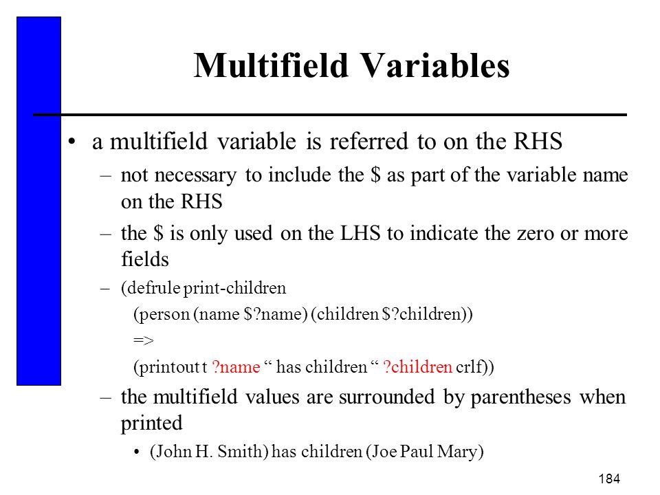 Multifield Variables a multifield variable is referred to on the RHS