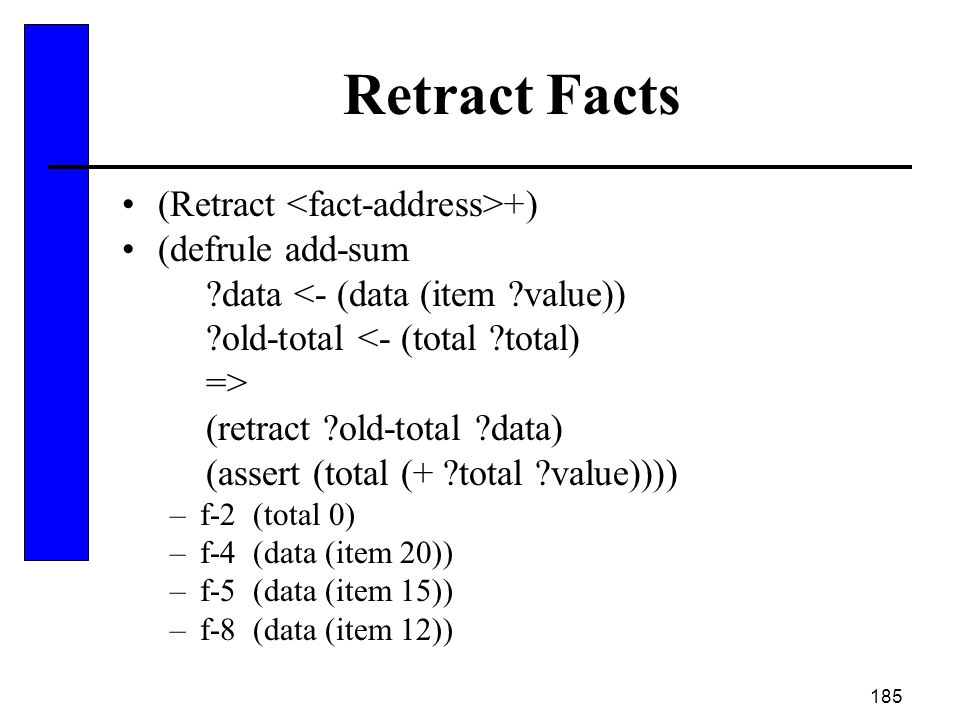 Retract Facts (Retract <fact-address>+) (defrule add-sum