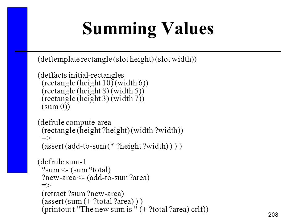 Summing Values (deftemplate rectangle (slot height) (slot width))