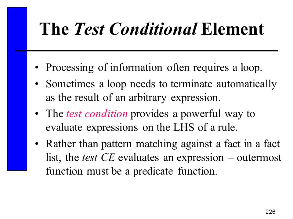 The Test Conditional Element