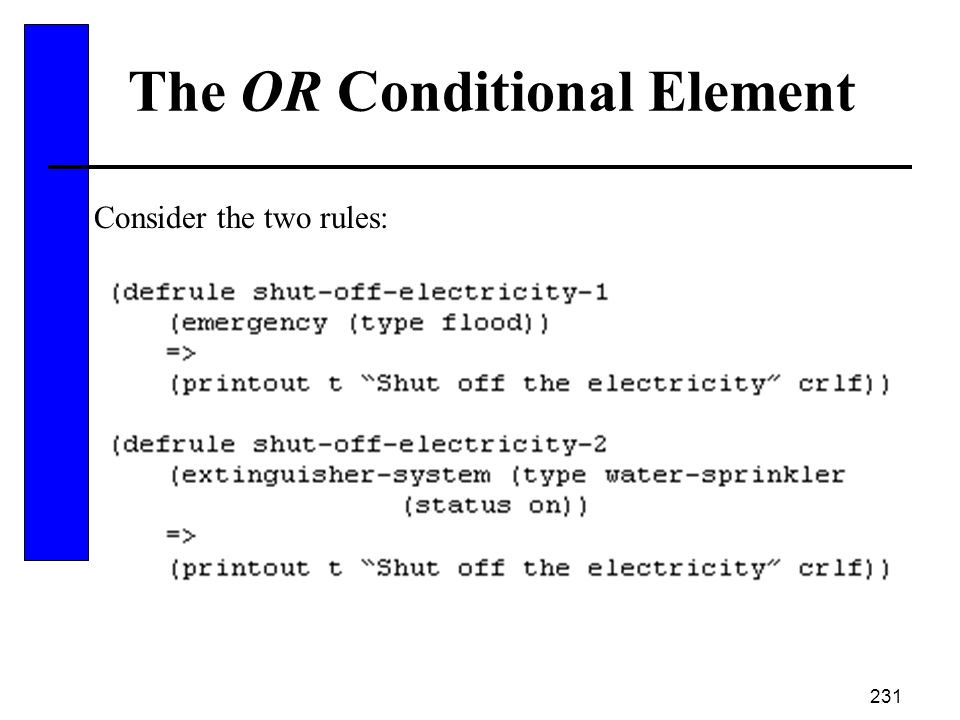 The OR Conditional Element
