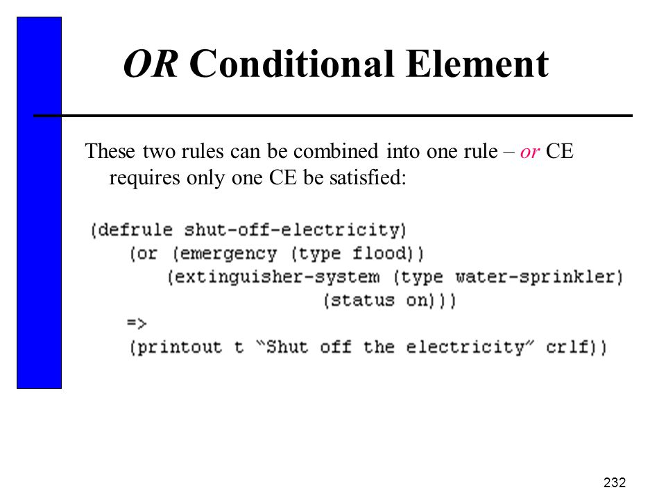 OR Conditional Element