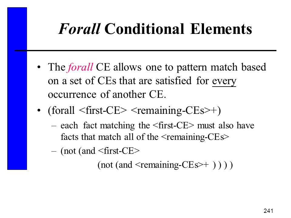 Forall Conditional Elements
