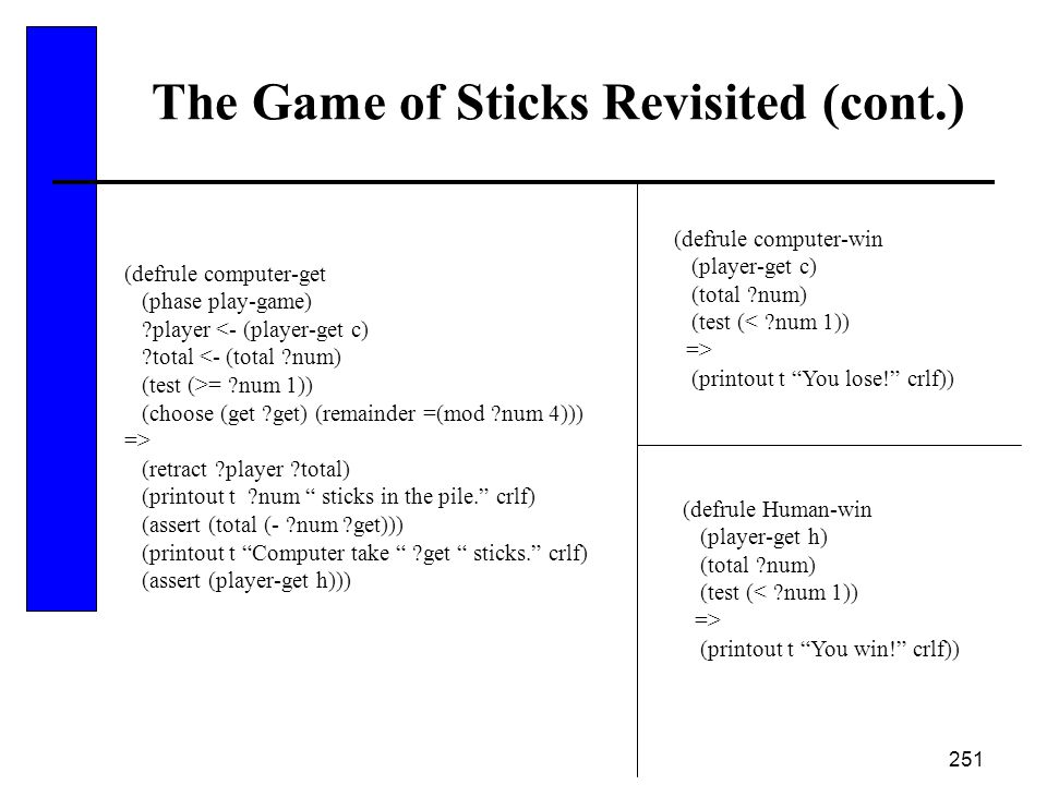 The Game of Sticks Revisited (cont.)