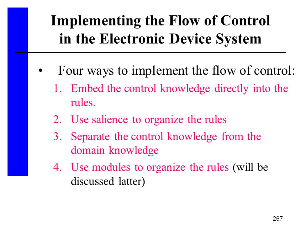 Implementing the Flow of Control in the Electronic Device System