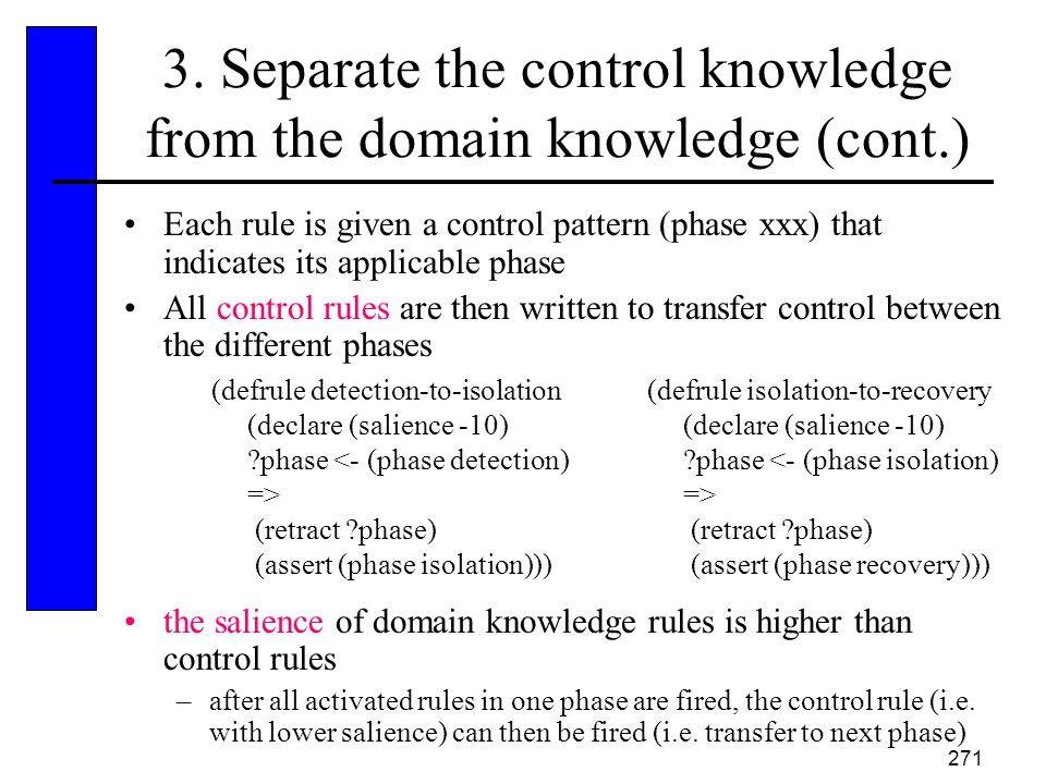3. Separate the control knowledge from the domain knowledge (cont.)