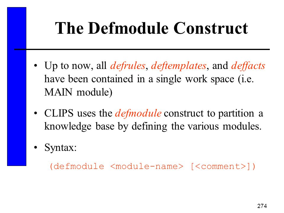 The Defmodule Construct