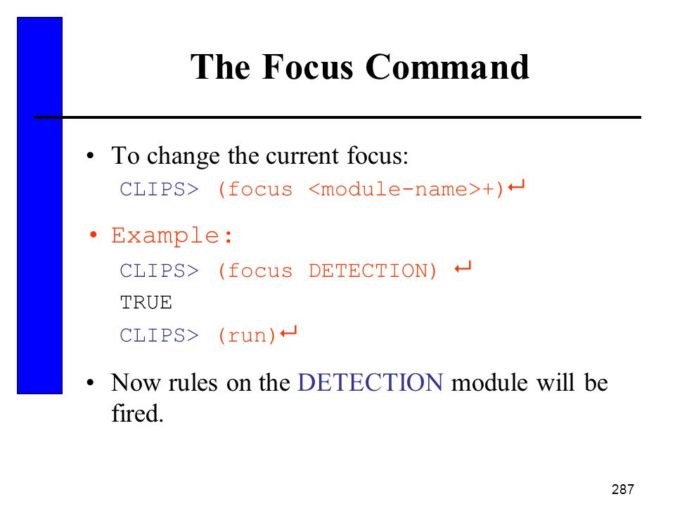 The Focus Command To change the current focus: Example: