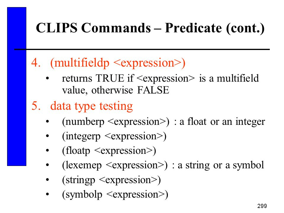 CLIPS Commands – Predicate (cont.)