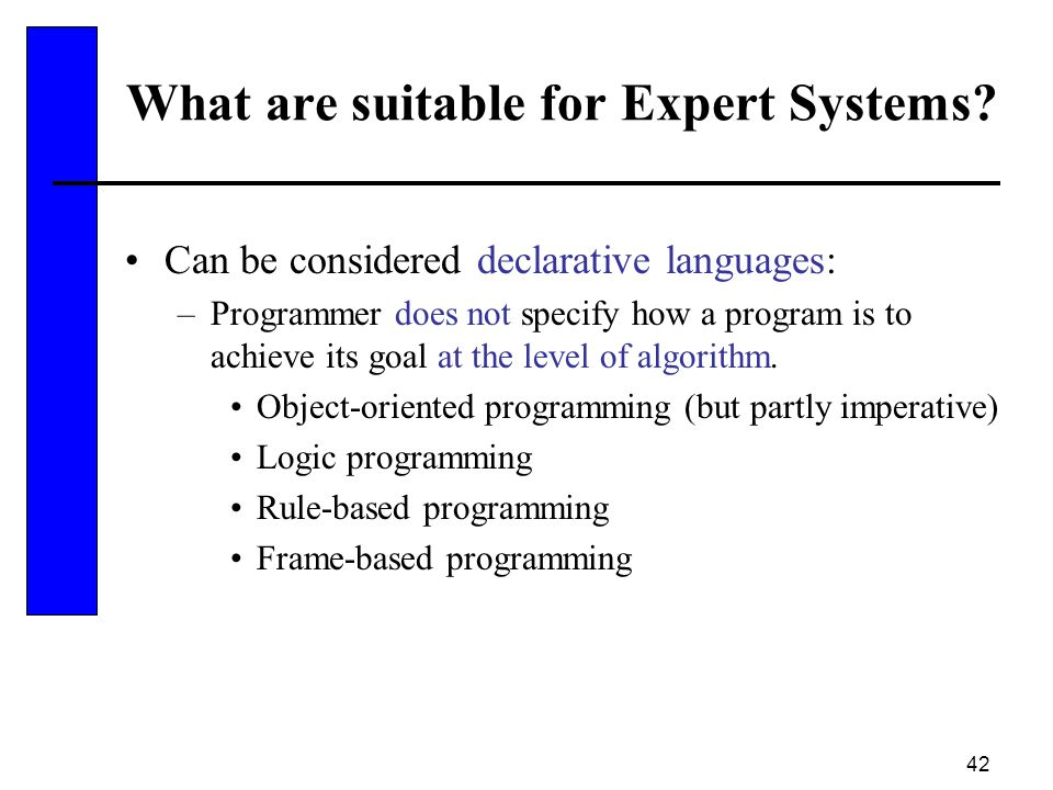 What are suitable for Expert Systems