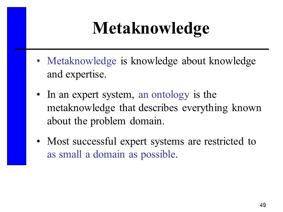 Metaknowledge Metaknowledge is knowledge about knowledge and expertise.