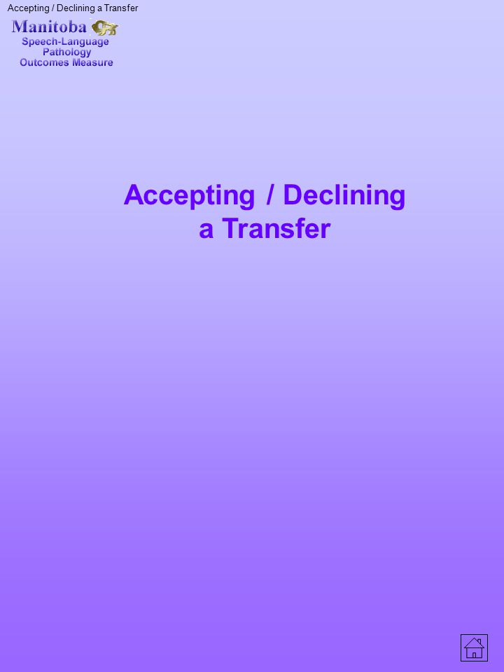 Accepting / Declining a Transfer
