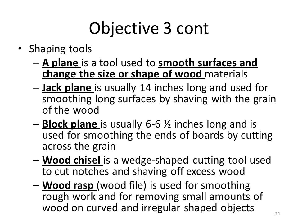 Objective 3 cont Shaping tools