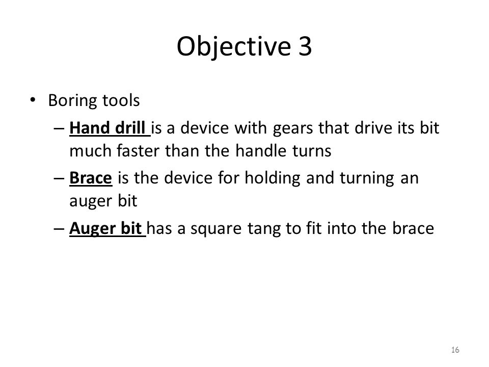 Objective 3 Boring tools