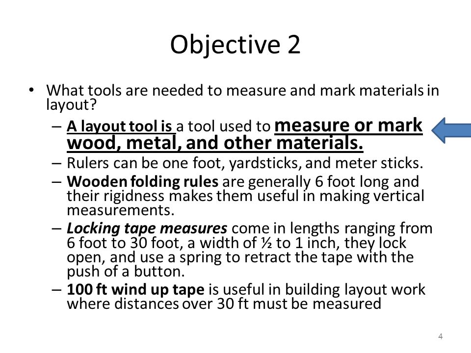 Objective 2 What tools are needed to measure and mark materials in layout
