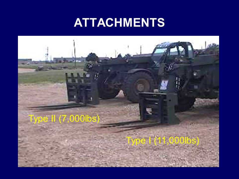 ATTACHMENTS Type II (7,000lbs) Type I (11,000lbs)