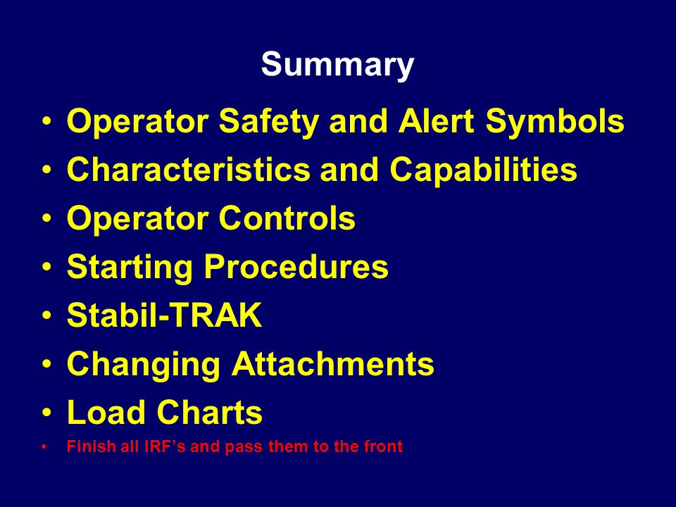 Operator Safety and Alert Symbols Characteristics and Capabilities