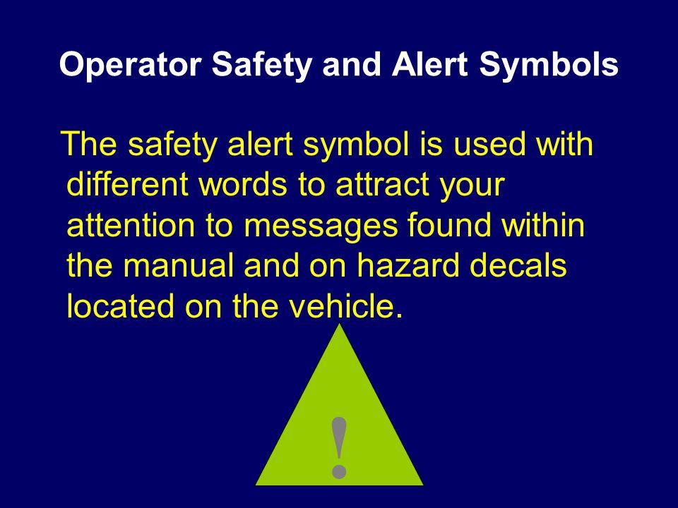 Operator Safety and Alert Symbols