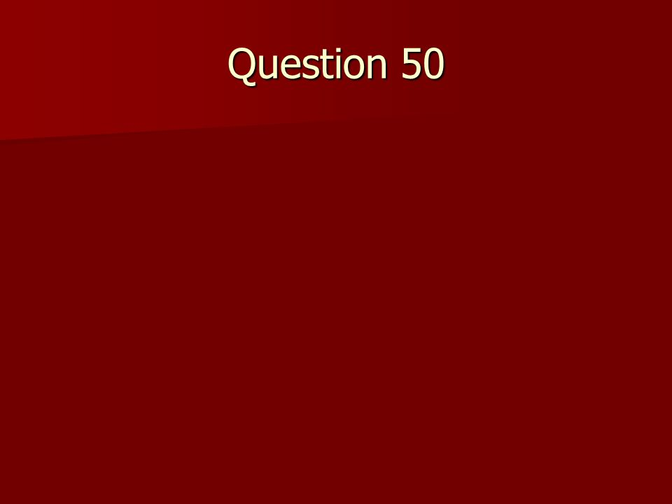 Question 50