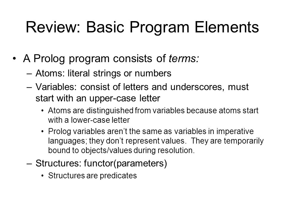 Review: Basic Program Elements