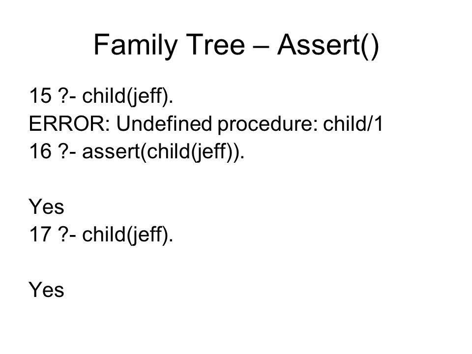 Family Tree – Assert() 15 - child(jeff).