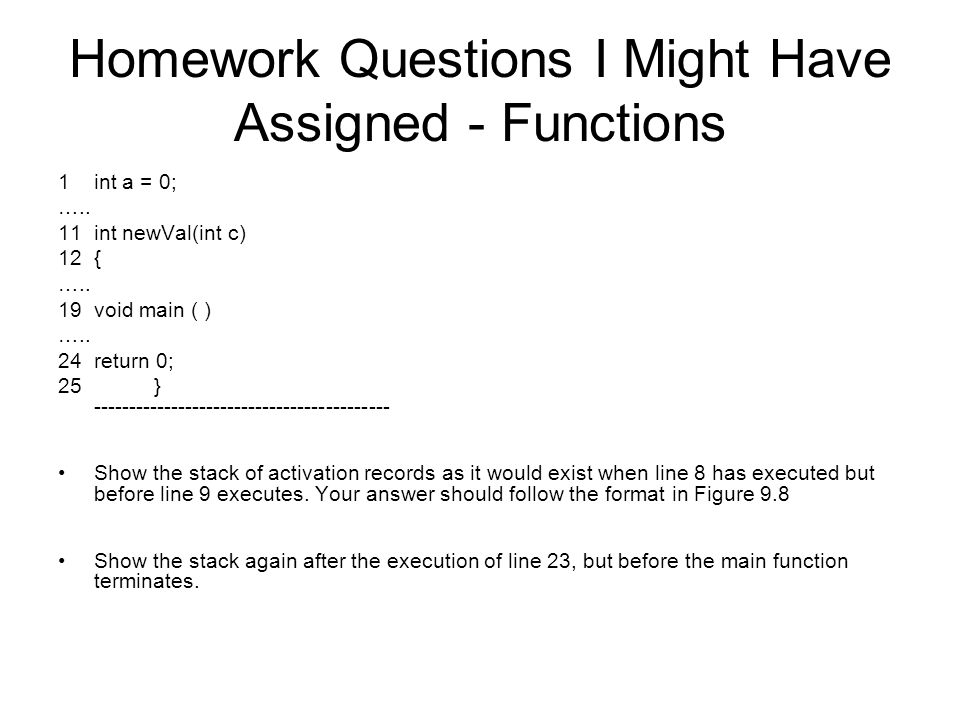 Homework Questions I Might Have Assigned - Functions