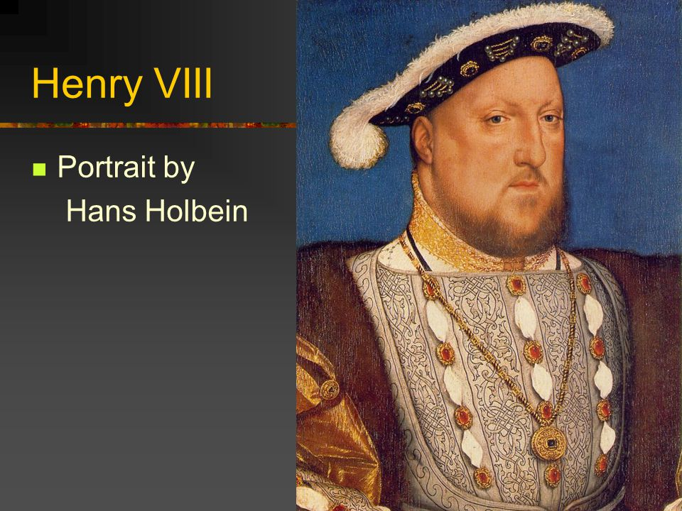 Henry VIII Portrait by Hans Holbein