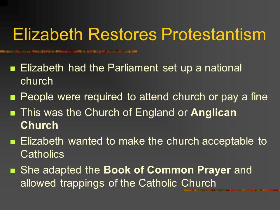 Elizabeth Restores Protestantism